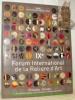 IXe Forum International de la Reliure d'Art. IX International Forum of Artistic Bookbinding.Exposition de reliure contemporaine. Musée Gutenberg ...
