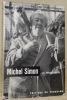 Michel Simon un acteur et ses personnages. Avant-propos de Lyne Anska. Collection: Célébrités Suisses.. BUACHE, Freddy.
