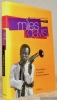 Miles Davis. Introduction à l'écoute du jazz moderne.. BERGEROT, Franck.