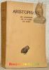 LES ACHARNIENS - LES Cavaliers - Les Nuées.  Texte traduit par Hilaire van Daele. Oeuvre tome 1. Collection des Universités de France, publiée sous le ...