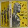 Les peuples nus.. FOUCHET, Max-Pol.