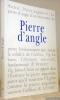 Pierre d'angle, n°7 / 2001.. BEDOUELLE, Guy. - BOURGEOIS, Daniel. - CESSARIO, Romanus. - COURCELLES, Dominique de. - CANEVET, Mariette. - GOUZES, ...