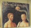 La chapelle Brancacci. Eglise du Carmine, Florence.Traduit de l'anglais par Antoine Hazan.. LADIS, Andrew.