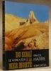 Du Sinaï à la Mer Morte. De Moïse à Jésus.. MAZIERE, Francis.