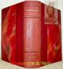 Louis XI (2 tomes reliés en un seul volume).Tome premier : le Dauphin. Avec douze phototypies hors texte.Tome second : le Roi. Avec vingt-huit ...