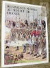 """Régiments suisses au service de France. (1800-1814). Illustrations de Jacques Calpini. Préface de M. le Colonel Emg Daniel Reichel. Collection """"Le ..."""