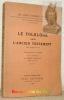 Le Folklore dans l'Ancien Testament.Traduction par E. Audra, avec une introduction par René Dussaud.. FRAZER, James George.