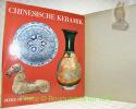 Chinesische Keramik. Ein Handbuch.. BEURDELEY, Cécile. - BEURDELEY, Michel.
