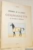 Mémoires de la jument Guignonnette par Panache II et Dérobade. Illustrations du Capitaine d'Halewyn.. BARTON, J.