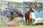 Faune et flore de nos Alpes. Tome 1 et Tome 2.. SCHAUENBERG, Paul.  GILLIERON, Jaques.