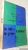 Description moderne des langues du monde. Le latin et le grec inutile ?. CHEDEL, André.