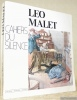 Cahiers du silence: LEO MALET.. MALET, Léo, MALLERIN, Daniel.