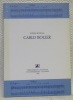 Inventaire du fonds musical. CARLO BOLLER. Préface de Paul-André Gaillard. Frontispice: Carlo Boller. 1896 - 1952. Photographie de Gaston de Jongh, ...