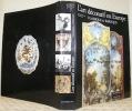 L'art décoratif en Europe. Classique et Baroque. Avec la collaboration de Bruno Pons, Johan R. ter Molen, Ursula Reinhardt et Robert Fohr.. GRUBER, ...