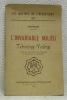 """L'invariable milieu. Tchoûng-Yoûng. Traduit du Chinois par Abel Rémusat et préfacé par A. Volguine. Collection """"Les Maitres de l'Occultisme"""", vol n.° ..."""