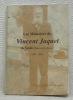 Les mémoires de Vincent Jaquet de Vesin. Canton de Fribourg. 1849 - 1925. Enterré à Cugy le 23.3.1925.. JAQUET, Vincent.