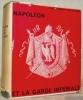 """Napoléon et la Garde Impériale. Préface de M. le Général d'Armée Weygand, de l'Académie française. Collection: """"Connaissez-vous"""".. LACHOUQUE, Comt. ..."""