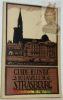 Guide illustré de la ville de Strasbourg et de la Cathédrale. Revu et corrigé d'après le guide Euting-Rechstein. Neuvième édition..