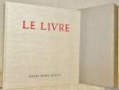 Le livre. Son architecture, sa technique. Préface d'Henri Focillon.. AUDIN, Marius.