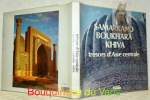 Samarkand Boukhara. Khiva. Trésors d'Asie centrale.. MAGOWAN, Robin. - GIPPENREITER, Vadim (photo.).