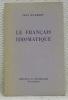 Le français idiomatique.. HUMBERT, Jean.