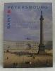 Saint-Pétersbourg. Ville de granit, de gloire et de malheur. Galerie CGER 22 septembre - 3 décembre 1995..