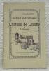 Notice historique sur le Château de Lucens. Revue et augmentée par M. Maxime Reymond.. DILLENSEGER, J.