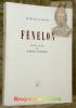 """Fénélon. Textes choisis par Marcel Raymond. Collection: """"Le Cri de la France"""".. FENELON."""