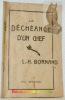 La déchéance d'un chef. L.-H. Bornand.. CHEVALIER, Ernest. - BORNAND, L.-H.