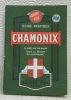 Guide pratique de Chamonix-Mont-Blanc et sa Vallée. Argentière, Saint-Gervais-Les-Bains, Mégève. 12e édition. Collection des 'Guides Pol'..