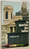 Le quartier des Halles. Paris.. SACY, Jacques Silvestre.