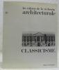 Les cahiers de la recherche architecturale. n° 18, 4e trimestre 1985. Classicisme..