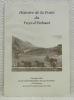 Histoire de la Poste du Pays-d'Enhaut. Ouvrage édité par le Club philatélique du Pays-d'Enhaut à l'occasion de son 25e anniversaire en 1990..