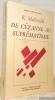 De Cézanne au suprématisme. Tous les traités parus de 1915 à 1922. Traduits par Jean-Claude et Valentine Marcadé avec la collaboration de Véronique ...