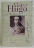 Victor Hugo I. Avant l'exil 1802 - 1851.. HOVASSE, Jean-Marc.