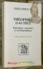 Théophile Gautier. Entretiens, souvenirs et correspondance. Préface de Edmond de Goncourt.Collection Les Introuvables.. Bergerat, Emile.
