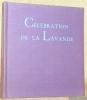 Célébration de la Lavande. Collection Célébration 38.. BOUVIER, Jean.