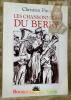 Les chansonniers du Berry. Dernière époque. Illustrations Bernard Naudin, Line Sionneau et autres artistes.. PIROT, Christian.