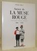 Autour de la Muse Rouge. (Groupe de poètes et chansonniers révolutionnaires) 1901-1939.. Brécy, Robert.