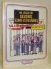 Un siècle de dessins contestataires.. Sternberg, Jacques. - Deuil, Henri.