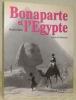 Bonaparte et l'Egypte. Préface de Christian Jacq.. Künzi, Frédéric.