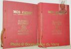 Nos fleurs. Planches en couleurs de Philippe Robert. Monographies de Henri Spinner. Dessins en noir de Violette Niestlé. 2 Volumes.. Robert, Philippe. ...