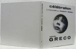 Célébration Juliette Greco. Le dictionnaire de Juliette Greco par Claude Dejacques.. GRECO, Juliette. - DEJACQUES, Claude.