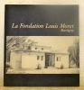La Fondation Louis Moret. Martigny.. ANET, Daniel.
