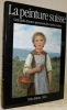 La peinture suisse. Cent chefs-d'oeuvre provenant des musées suisses du XVe au XXe siècle.. BILLETER, Erika.