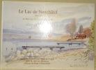 Le Lac de Neuchâtel, tome II. Le Haut-Lac, de Concise à Portalban. Aquarelles et dessins de Daniel de Coulon. Texte de Jean-Luc Berthoud.. COULON, ...