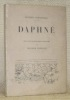 Daphné. Avec sept lithographies originales de Maurice Barraud.. CHENEVIERE, Jacques.