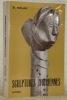 Sculptures ivoiriennes. Deuxième édition élargie.. HOLAS, B.