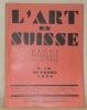 L'art en Suisse. Revue Mensuelle Illustrée. N.° 10, Octobre 1930. La Maison: Architecture théorique et organique, par Herbert-J. Moos; sa ...