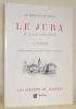 Les montagnes de France. Le Jura et le Pays Franc-Comtois. Ouvrage orné de 130 dessins inédits de l'auteur.. FRAIPONT, G.